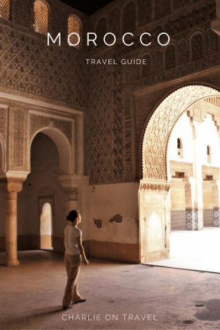 Morocco Travel Guide - South of Morocco travel - Charlie on Travel
