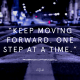 Music, Quotes & Coffee - picture of a quote about keep moving forward