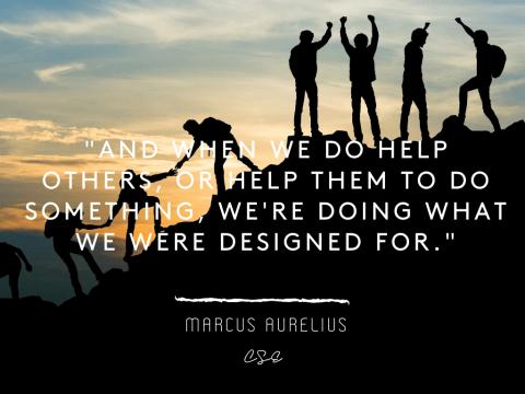 helping otheres - Marcus Aurelius