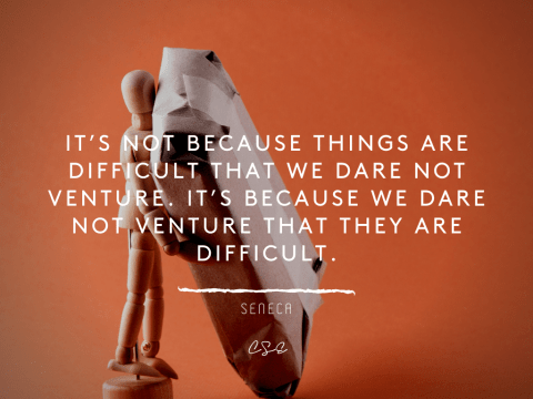 things are difficult - seneca