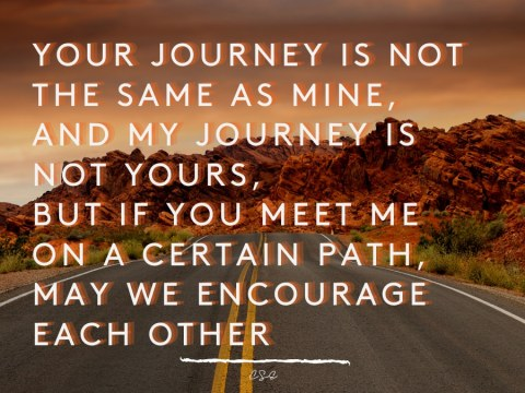 Alder Koten - Executive Search Consultant - Mexico - USA - Your journey is not the same as mine, and my journey is not yours, but if you meet me on a certain path, may we encourage each other - Motivation - Inspiration