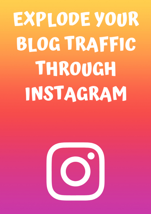 How To Double Your Blog Traffic Through Instagram