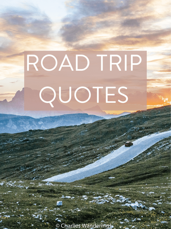 90 Best Road Trip Quotes & Road Trip Captions For Instagram
