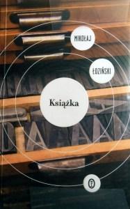 """Mikołaj Łoziński """"Książka"""""""