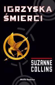 """Suzanne Collins """"Igrzyska śmierci"""""""