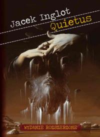 """Jacek Inglot """"Quietus"""""""