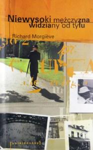 "Richard Morgieve ""Niewysoki..."""