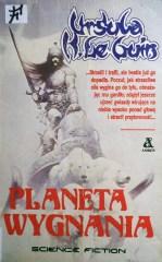 """Ursula K. Le Guin """"Planeta wygnania"""""""