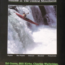 Appalachian Whitewater Volume II The Central Mountains