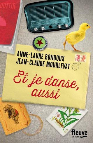 et je danse aussi - Anne Laure Bondoux
