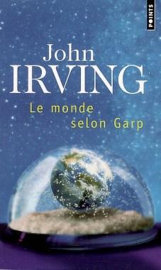 le monde selon Garp - John Irving