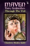 Maven Fairy Godmother: Through the Veil