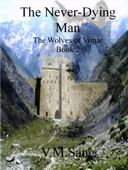 The Never-Dying Man by V. M. Sang