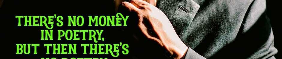 Robert Graves: No money in poetry