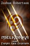 Melkorka by Josh Robertson