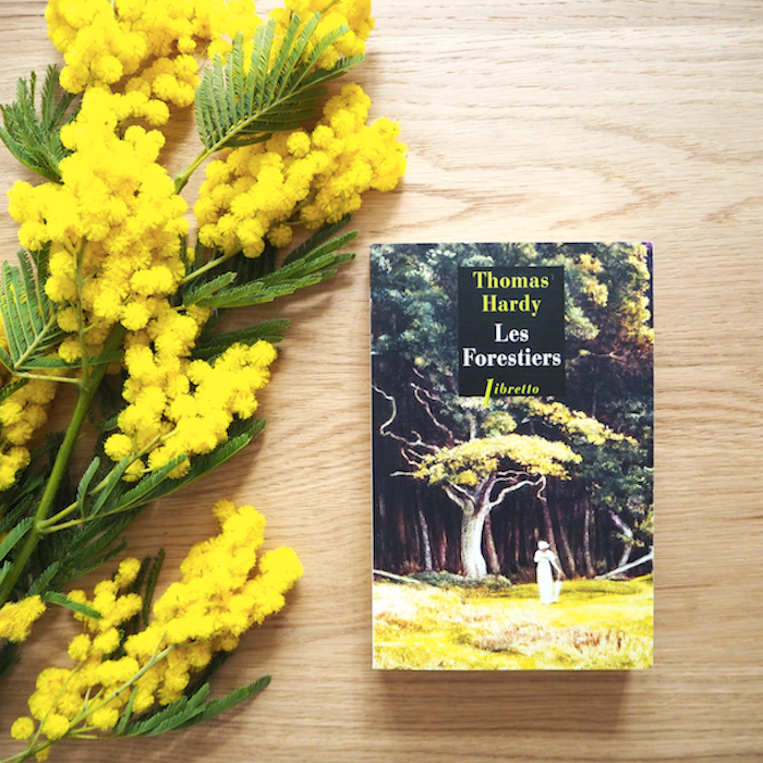 Les Forestiers – Thomas Hardy