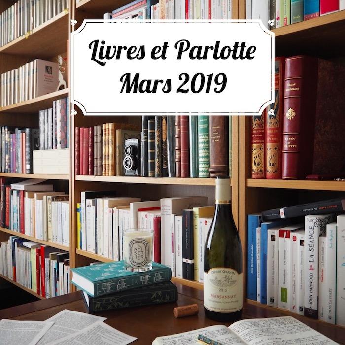 Livres et Parlotte #2 – Mars 2019