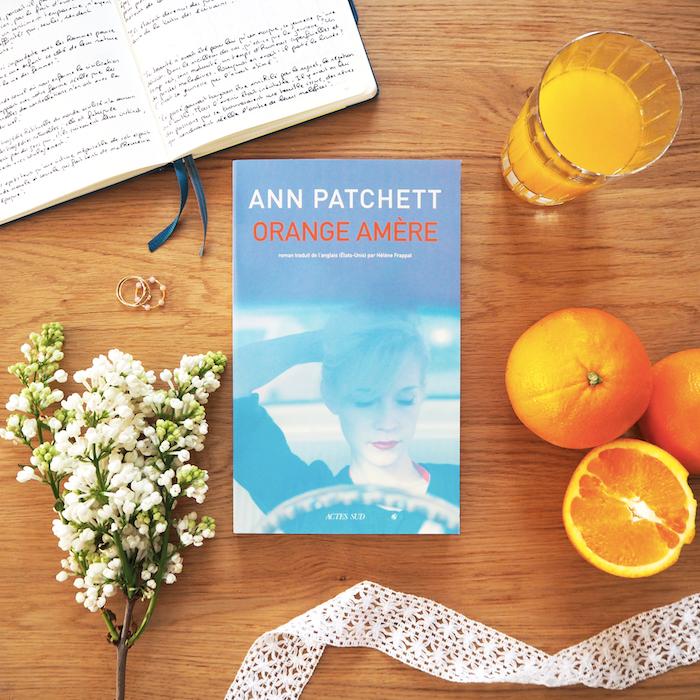 Orange amère – Ann Patchett