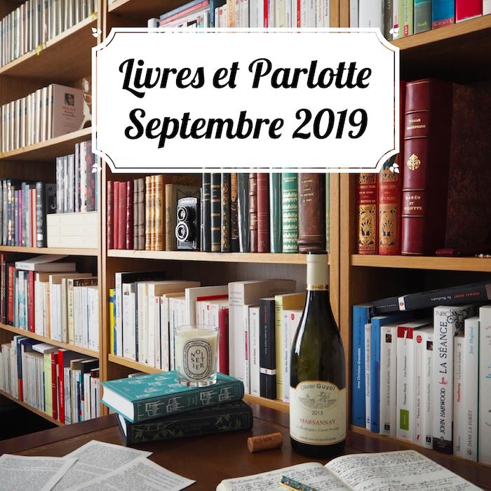 Livres et Parlotte #6 – Septembre 2019