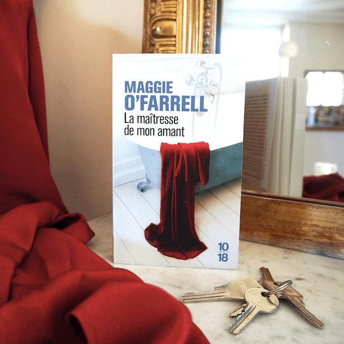 La maîtresse de mon amant – Maggie O'Farrell