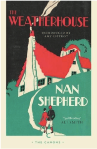 The Weatherhouse by Nan Shepherd