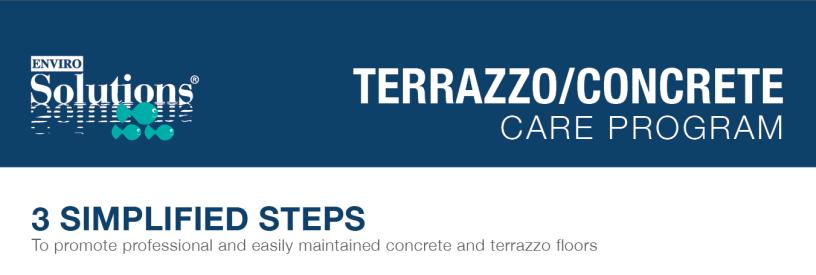 terrazzo/concrete care program
