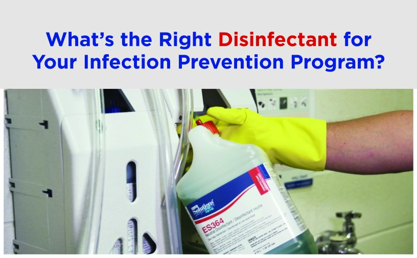 What's the Right Disinfectant for Your Infection Prevention Program?