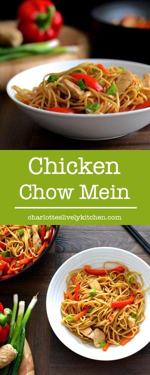 Chicken Chow Mein | Charlotte's Lively Kitchen