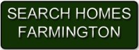 button to search for homes for sale in Farmington