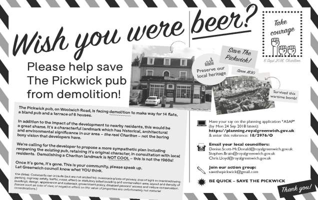 Campaign against the demolition of the Pickwick PUb on Woolwich Road, Charlton
