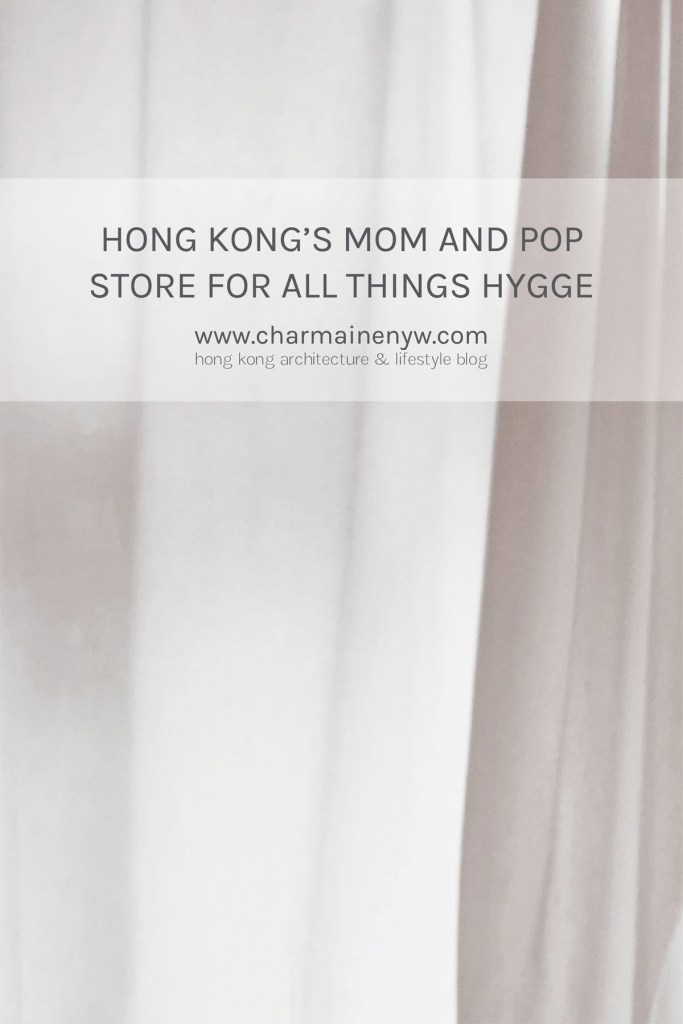 Hong Kong's Mom and Pop Store for All Things Hygge