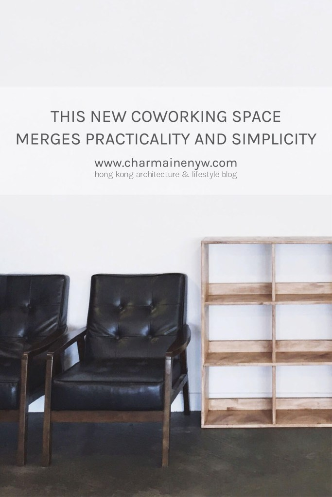 This New Coworking Space Merges Practicality and Simplicity