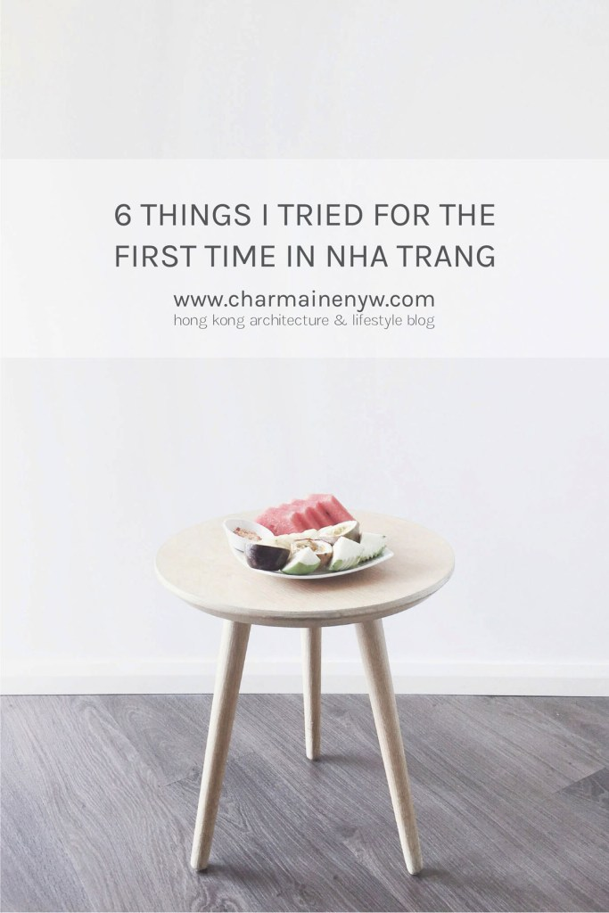 6 Things I Tried for the First Time in Nha Trang