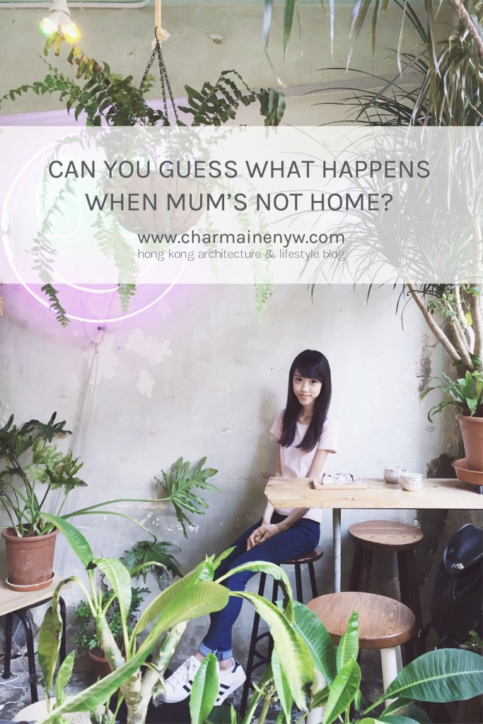 Can You Guess What Happens When Mum's Not Home?