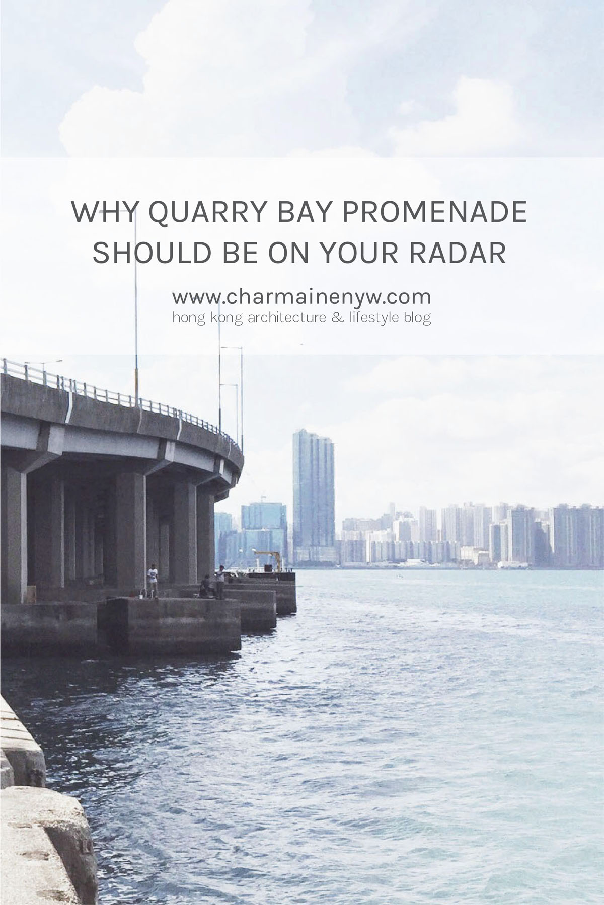 Why quarry bay promenade should be on your radar charmaine ng quarry bay promenade hong kong malvernweather Gallery
