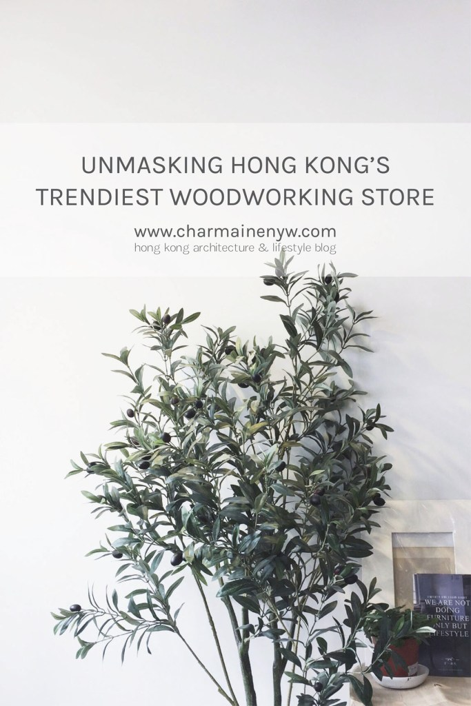 Unmasking Hong Kong's Trendiest Woodworking Store