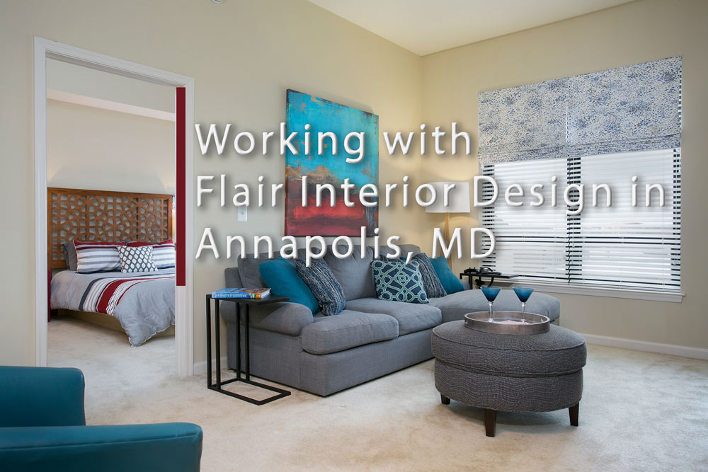 Working With Flair Interior Design In Annapolis Md