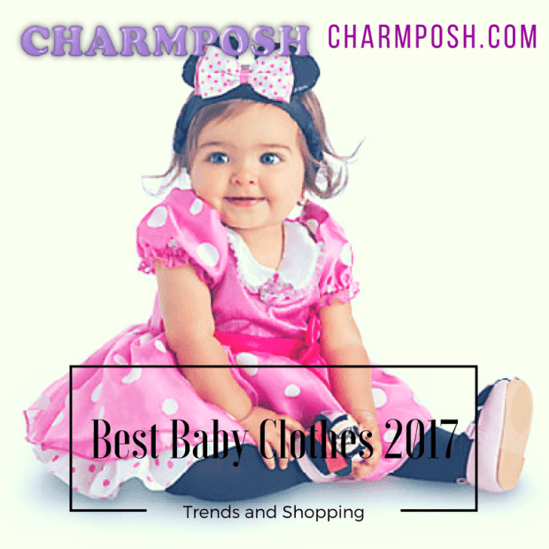 Best Baby Clothes 2017 Trends and Shopping CharmPosh promo 1