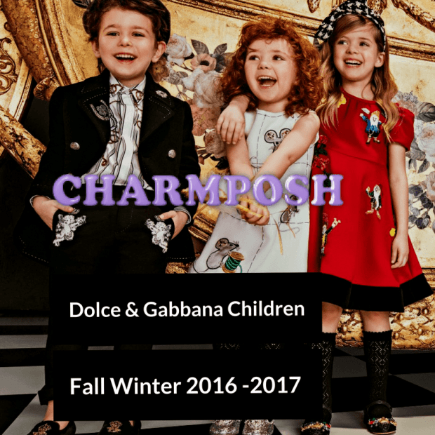 Dolce & Gabbana Children Fall Winter 2016 -2017 bt CharmPosh