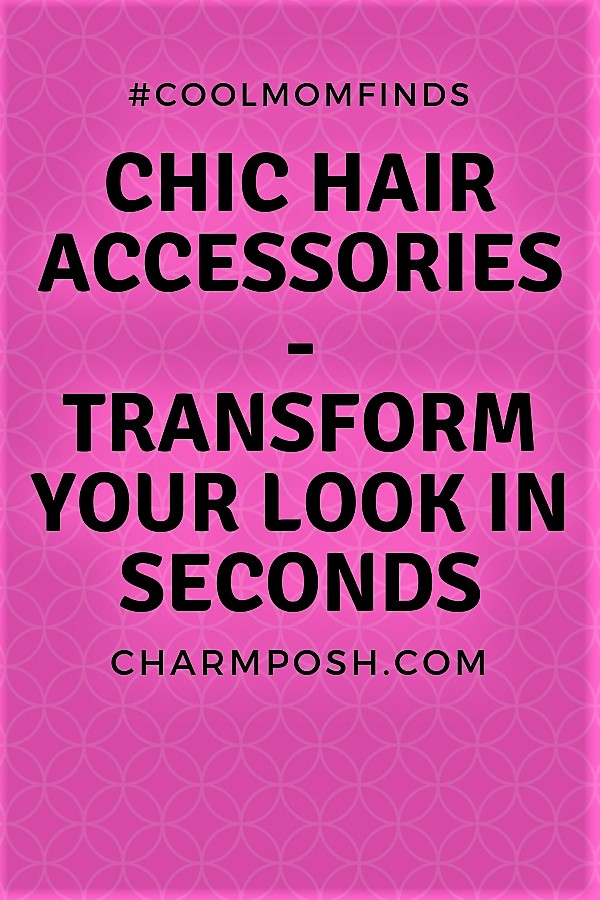 Chic Hair Accessories CharmPosh Transform Your Look In Seconds