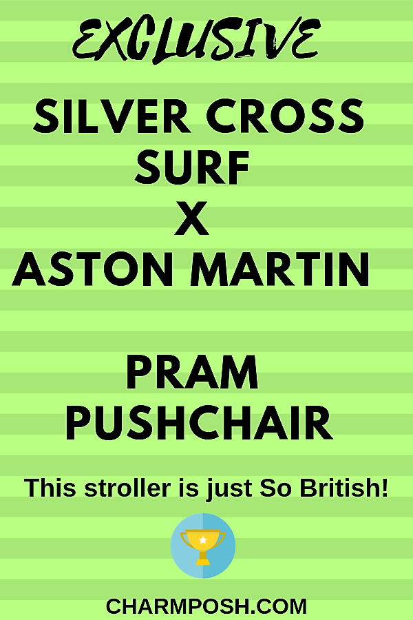 Exclusive Silver Cross Surf x Aston Martin Pram Pushchair CharmPosh