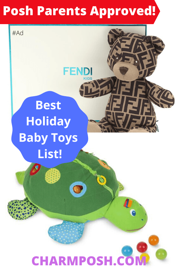 Best Holiday Baby Toys List, Best Holiday Baby Toys List, Posh Parents Approved