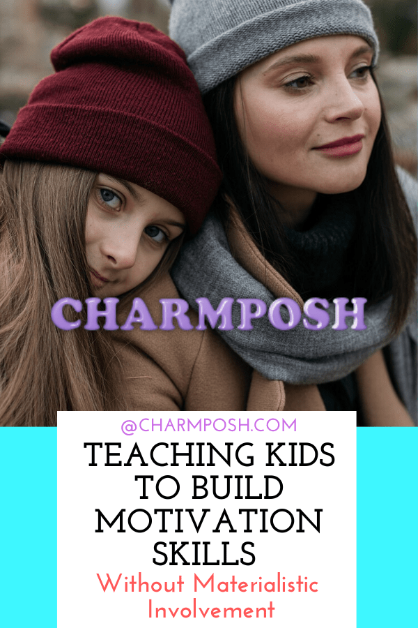 Teaching-Kids-To-Build-Motivation-Skills-Without-Materialistic-Involvement-CharmPosh-1