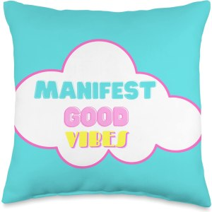 KeepBlooming7 Manifest Good Vibes Statement Throw Pillow CharmPosh Gifts For Girls