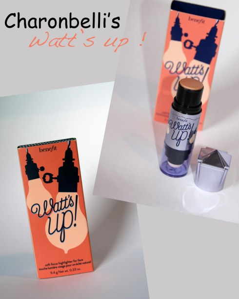 Watt's up ! de Benefit - Charonbelli's blog beauté