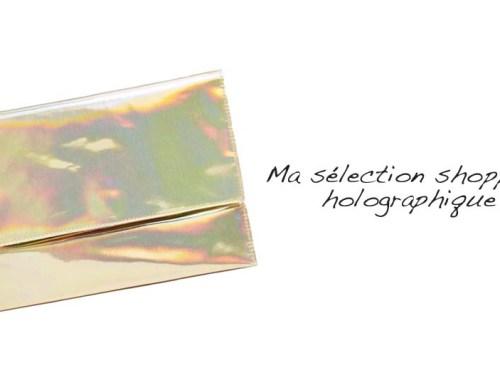 Ma sélection shopping holographique - Photo à la Une - Charonbelli's blog mode