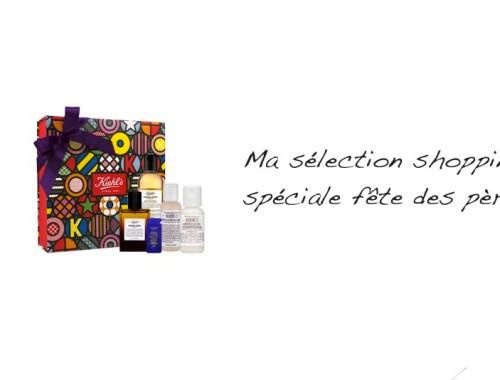Ma sélection shopping spéciale fête des pères - Photo à la Une - Charonbelli's blog mode