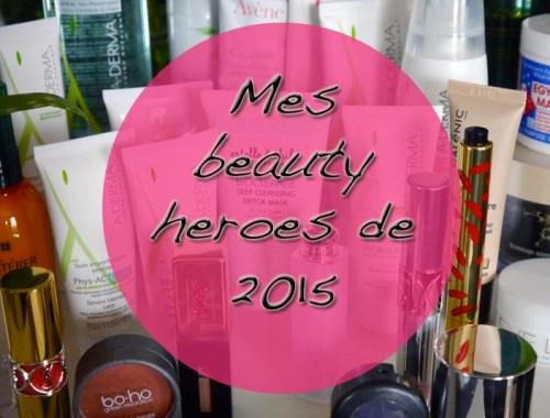 beauty-heroes-2015-Charonbellis-blog-beaute