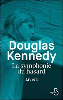 La-symphonie-du-hasard-Douglas-Kennedy-Charonbellis