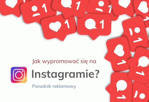 Jak wypromować się na Instagramie? Poradnik